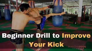 Beginner Drill to Improve Your Muay Thai Hip Turn When You Kick