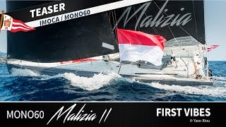 Mono60 Malizia II - First Vibes