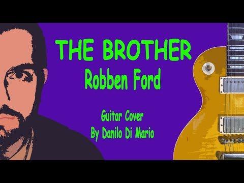 Xxx Mp4 THE BROTHER By Robben Ford Danilo Di Mario Cover 3gp Sex