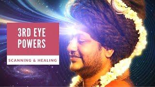 Healing and Body Scanning Trough the Third Eye