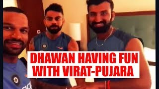 Virat Kohli, Pujara and Dhawan having fun on friendship day, Watch    Oneindia News