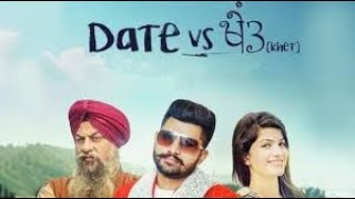 Date Vs Khet | Singh Deep | New Punjabi Songs 2018 | Latest Punjabi Songs 2018