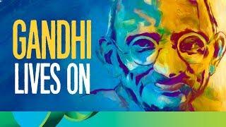 Gandhi Lives On   Gandhi Jayanti