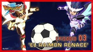 Inazuma Eleven Go Chrono Stones -Episodio 3 español «¡El Raimon renace!»