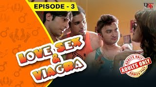 LSV Episode 3 | New Web Series India 2017 | First Kut Productions