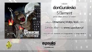 05. donGuralesko - 5 Element (prod. Mixer, skrecze Dj Twister)