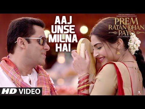Aaj Unse Milna Hai VIDEO Song | Prem Ratan Dhan Payo | Salman Khan, Sonam Kapoor