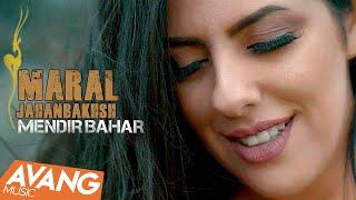 Maral Jahanbakhsh - Mendir Bahar OFFICIAL VIDEO   مارال جهانبخش  - مندير بهار