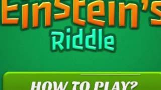 Real Einstein's Riddle strategy and solving methods - two basic ways to get started.