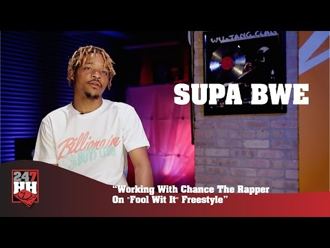 Supa Bwe - Working With Chance The Rapper On