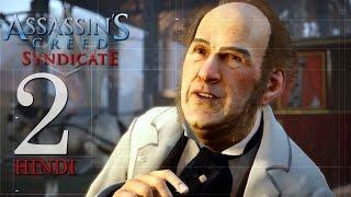 Assassin's Creed Syndicate (PS4) Hindi Gaming Part 2
