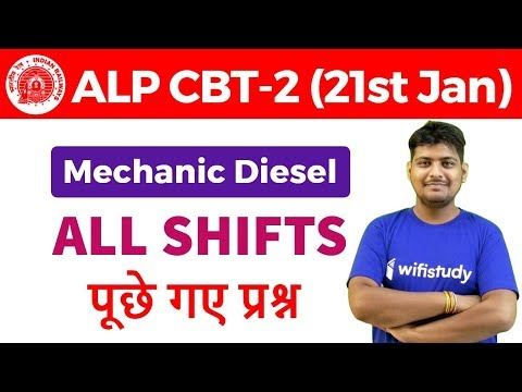 RRB ALP CBT 2 21 Jan 2019 All Shifts Mechanic Diesel Exam Analysis & Asked Questions