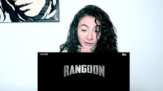 RANGOON | TRAILER REACTION | TRAVEL VLOG IV