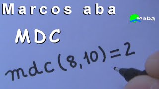 MDC - Máximo divisor Comum + Fatoração + Primos