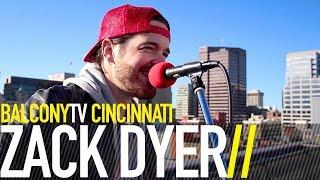 ZACK DYER - WANNA BE THAT GUY (BalconyTV)