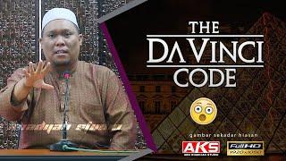 The Da Vinci Code | Ustaz Auni Mohamad'