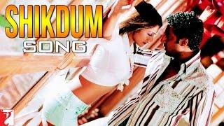 Shikdum - Song - Dhoom