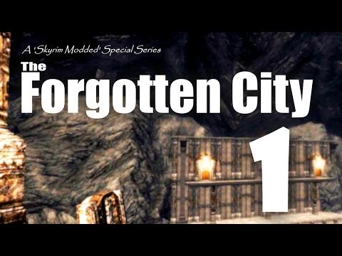 Forgotten City part 1 - Skyrim Modded Ep 68