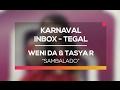 Download Lagu Weni Da Dan Tasya Rosmala - Sambalado Karnaval Inbox Tegal