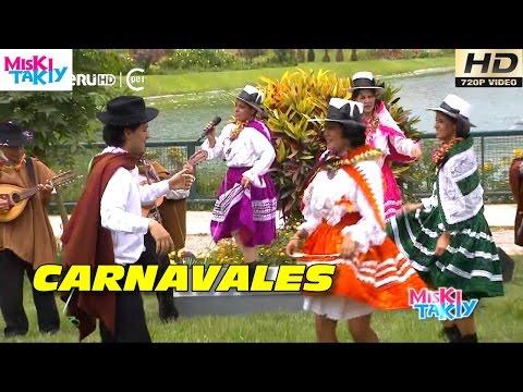 CARNAVALES DE ABANCAY Full HD Miski Takiy 13 Feb 2016