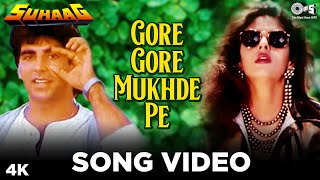 Gore Gore Mukhde Pe - Suhaag | Akshay Kumar & Nagma | Udit Narayan & Alka Yagnik | Anand - Milind