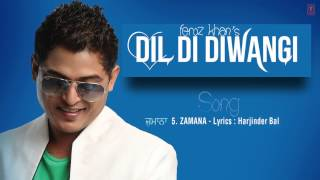 ZAMANA FULL SONG (Audio) | DIL DI DIWANGI | LATEST PUNJABI SONG