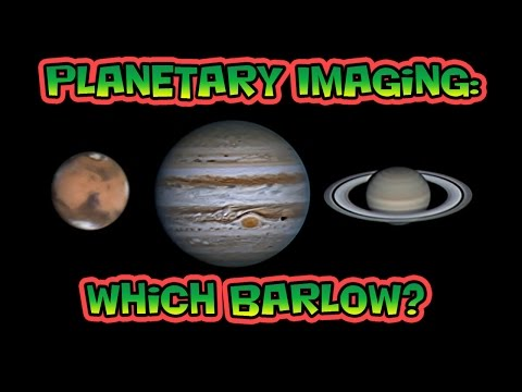 Planetary Imaging Which Barlow