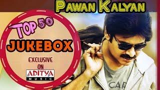 Power Star Pawan Kalyan's Top 50 Songs || Jukebox
