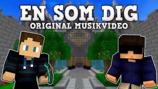 ♫ En Som Dig - Original Musikvideo ♫