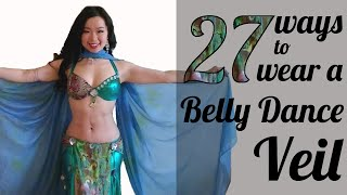 27 Ways to Wear a Belly Dance Veil in 5.5 minutes!