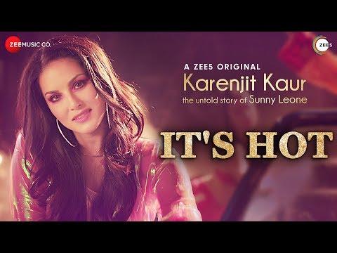 Xxx Mp4 It S Hot Karenjit Kaur The Untold Story Of Sunny Leone 3gp Sex