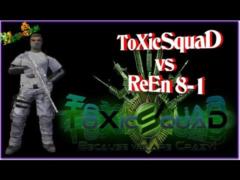 ToXicSquaD vs ReEn 8-1