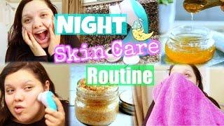Night Time Skin Care Routine + DIY Facial Cleanser & Scrub!