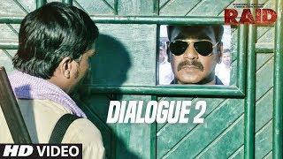 Raid  (Dialogue Promo 2) | Ajay Devgn | Ileana D