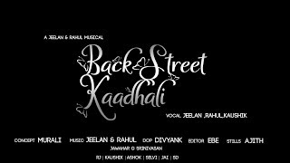 Backstreet kaadhali |Boomerang Entertainment | Madras Eventz |Independent Album | Lyrical Video