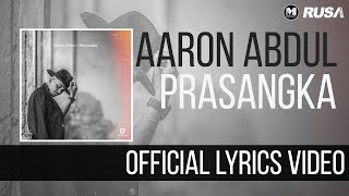 Aaron Abdul - Prasangka [Official Lyrics Video]