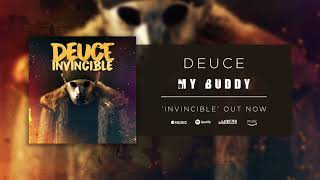 Deuce - My Buddy (Official Audio)