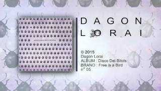Dagon Lorai - Fee is a Bird