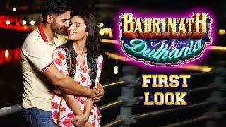 Badrinath Ki Dulhania FIRST LOOK | Varun Dhawan, Alia Bhatt