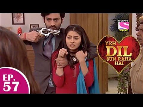 Yeh Dil Sun Raha Hai - यह दिल सुन रहा है - Episode 57 - 24th December 2014