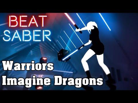 Beat Saber - Warriors - Imagine Dragons (custom song) | FC