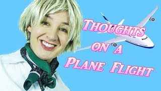 Thoughts On Airplane Travel Comedy
