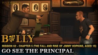 Go See The Principal - Mission #62 - Bully: Scholarship Edition