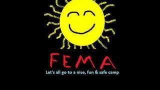 Let's all go to fema camp