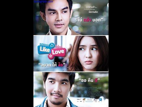 Like Love Subtittle Indonesia | Film Thailand