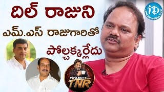 MS Raju Is Not Comparable With Dil Raju - VN Aditya || Frankly With TNR || Talking Movies