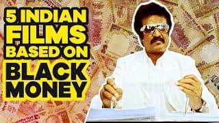 5 Indian Films Based On Black Money | SpotboyE