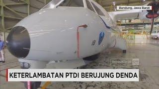Keterlambatan PTDI Berujung Denda
