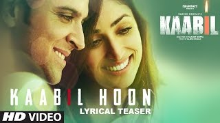 Kaabil Movie Song | Kaabil Hoon Teaser  || Lyrical Releasing Tomorrow | Hrithik Roshan & Yami Gautam