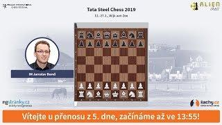Tata Steel Chess 2019 (Wijk aan Zee) - přímý přenos z 5. dne, komentuje IM Jaroslav Bureš